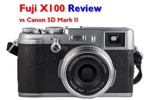 Fuji X100 vs Canon 5D Mark II - Recensione
